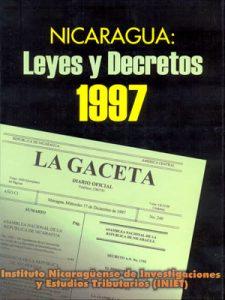 NICARAGUA LEYES Y DECRETOS 1997